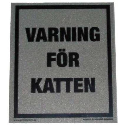 Varning för katten GRÅ